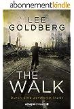 The Walk: Durch eine zerst�rte Stadt
