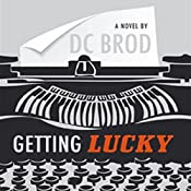 Getting Lucky | D. C. Brod