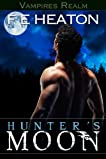 Hunter's Moon (Vampires Realm)