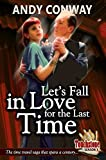 Touchstone (5. Let's Fall in Love for the Last Time) - a time travel romance