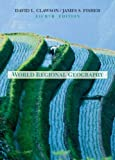 World Regional Geography: A Development Approach, Eighth Edition