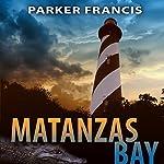 Matanzas Bay | Parker Francis