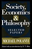 img - for Society, Economics, and Philosophy: Selected Papers book / textbook / text book
