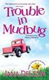 Trouble in Mudbug (Ghost-in-Law Series) by Jana DeLeon
