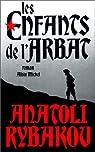 Les enfants de l'Arbat, tome 1 par Rybakov
