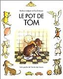 Le Pot De Tom (French Edition)