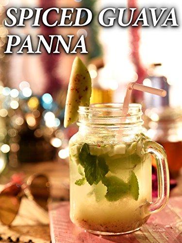 Clip: Spiced Guava Panna