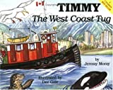 img - for Timmy the West Coast Tug (The