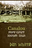 img - for Canalou: People, Culture, Bootheel Town book / textbook / text book