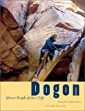 Image of Dogon: Africa's People of the Cliffs