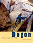 Dogon: Africa's People of the Cliffs