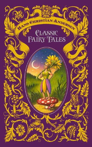 hans-christian-andersen-classic-fairy-tales-barnes-noble-leatherbound-classics