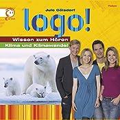 Klima und Klimawandel (Logo - Wissen zum Hören) | Jule Gölsdorf