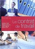 echange, troc Pauline Perrin-Jeol - Le contrat de travail