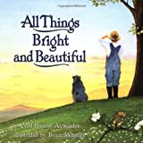 img - for All Things Bright and Beautiful book / textbook / text book
