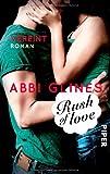 Rush of Love - Vereint: Roman (Rosemary Beach, Band 3)