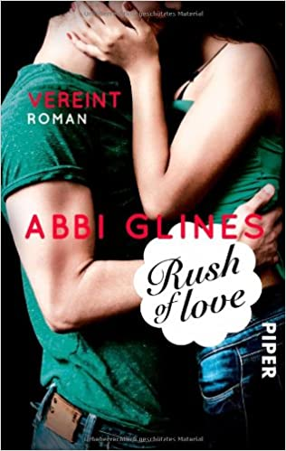 Rush of Love - Vereint: Roman (Rosemary Beach, Band 3)