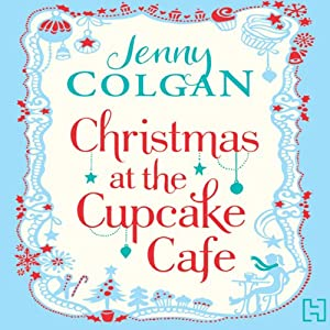 Christmas at the Cupcake Café Audiobook