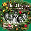 White Christmas: Other Doo Wop Christmas Classics