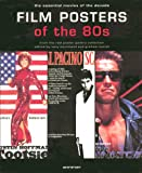 Film Posters of the 80s: The Essential Movies of the Decade