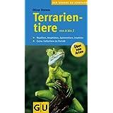 Terrarientiere von A bis Z: Reptilien, Amphibien, Spinnentiere, Insekten. Extra: Futtertiere im Porträt: Über ...
