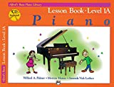Alfreds Basic Piano Course: Lesson Book, Level 1A [With CD] (Alfreds Basic Piano Library)
