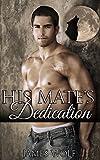 His Mate's Dedication: (An Mpreg Paranormal Shifter Steamy Romance)