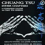 Chuang Tsu: Inner Chapters, A Companion Volume to Tao Te Ching | Gia Fu Feng,Jane English