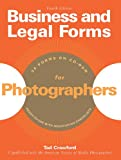 Business and Legal Forms for Photographers (Fourth Edition) (Business & Legal Forms for Photographers) (1581156693) by Crawford, Tad