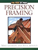 Precision Framing - 1561584630
