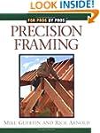 Precision Framing