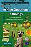 img - for Asking Questions in Biology: Key Skills for Practical Assessments and Project Work (2nd Edition) book / textbook / text book