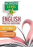 Achieve Level 6 English Practice Questions Pupil Book