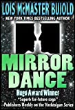 Mirror Dance (Vorkosigan Saga Book 9)