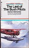 The Last of the Bush Pilots