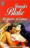 echange, troc Jennifer Blake - Les Chaînes de l'amour