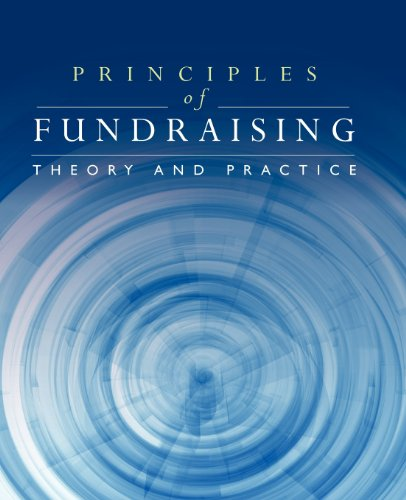 Principles Of Fundraising: Theory And Practice