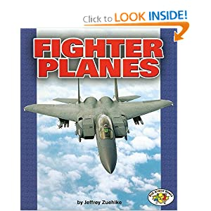 Fighter Planes (Pull Ahead Books) Jeffrey Zuehlke