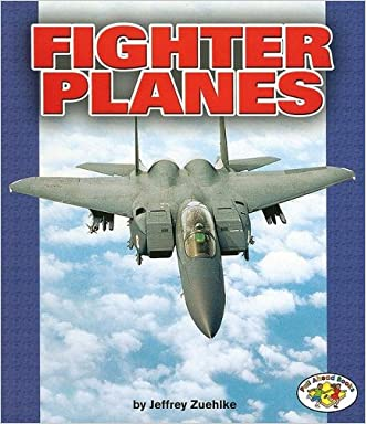 Fighter Planes (Pull Ahead Books)
