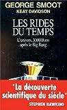 echange, troc George Smoot, Keay Davidson - Les rides du temps