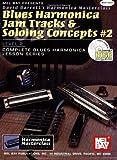 Blues Harmonica Jam Tracks & Soloing Concepts #2: Level 2 [With CD] (David Barrett's Complete Harmonica Masterclass Lesson)