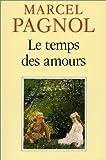 Souvenirs d'enfance, tome IV : Le temps des amours