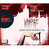 Vampire sind zum Küssen da: Dark Ones-Serie Band 5