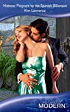 Mistress:Pregnant by the Spanish Billionaire (Mills & Boon Modern ) (Modern Romance)