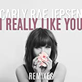 I Really Like You (Remixes)