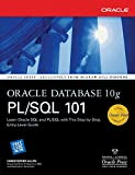Oracle Database 10g PL/SQL 101 (Oracle Press)