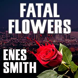 Fatal Flowers Audiobook