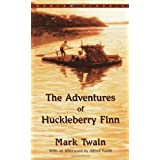 The Adventures of Huckleberry Finn (Bantam Classic) ~ Mark Twain