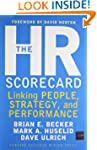 The HR Scorecard: Linking People, Str...