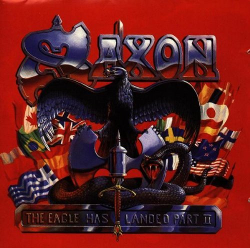 The Eagle Has Landed II by Saxon (1996-05-06)